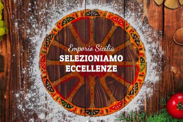 Emporio Sicilia. Il nuovo e-commerce per valorizzare i sapori tradizionali